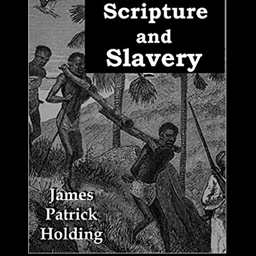 Scripture and Slavery audiobook cover art