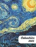 Calendrier 2021: La nuit étoilée de Van Gogh | Agenda 2021: Planificateur semainier | 2 pages par jour