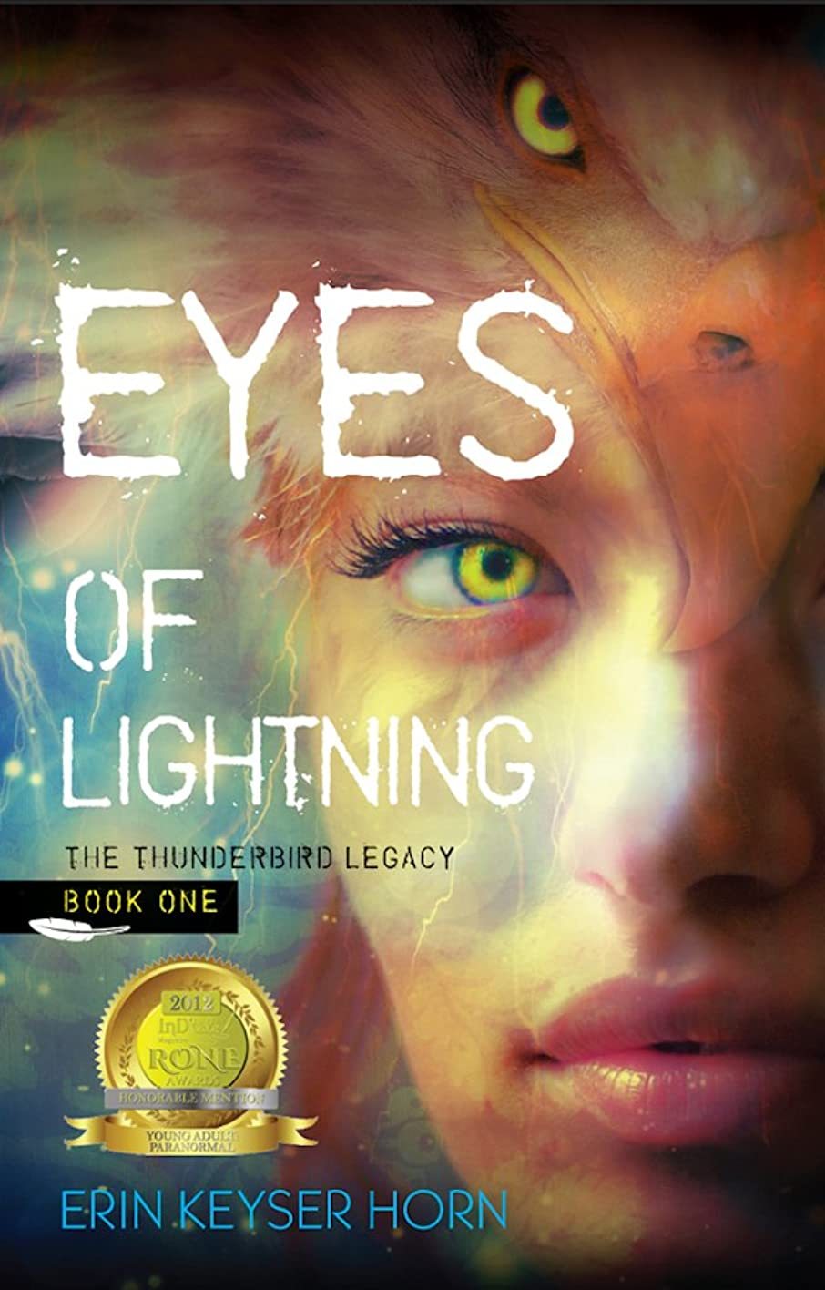 感覚スティック物語Eyes of Lightning (The Thunderbird Legacy Book 1) (English Edition)