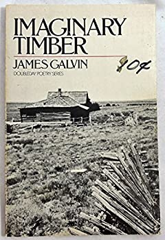 Imaginary Timber: Poems 0385157762 Book Cover