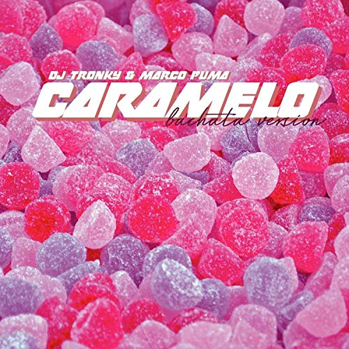 Caramelo (Bachata Version)