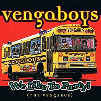 We like to Party! (The Vengabus) (Single)