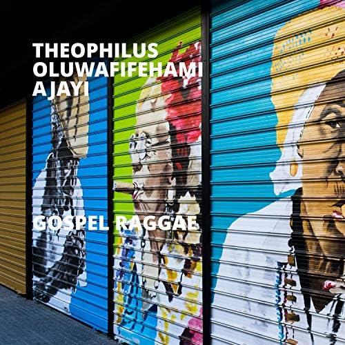 Theophilus Oluwafifehami Ajayi