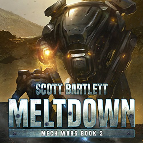 Meltdown: Mech Wars, Book 3