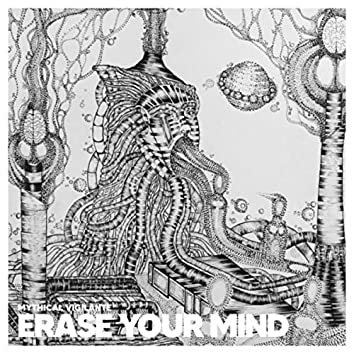 Erase Your Mind
