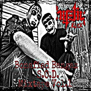 Bonafied Bangaz S.O.D. Mixtape, Vol.1