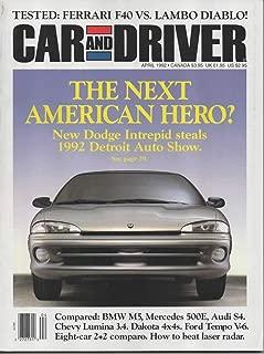 CAR & DRIVER Magazine, April 1992 - Ferrari F40 Vs Lambo Diablo, Dodge Intrepid, Comparo: BMW M5/Mercedes 500E/Audi S$, 8 Car 2+2 Comparo, Lumina 3.4, Dakota 4X4, etc.