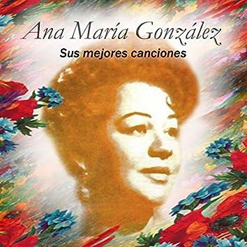 Ana María González - Sus Mejores Canciones