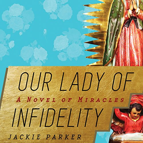 Our Lady of Infidelity audiobook cover art