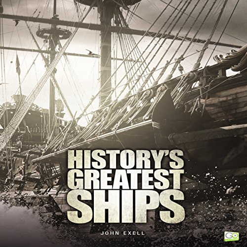 History's Greatest Ships audiobook cover art