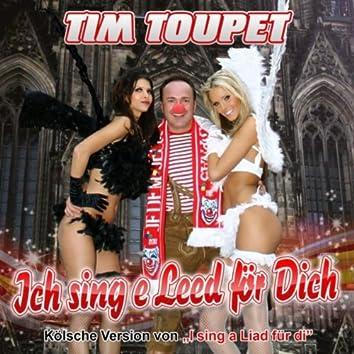 """Ich sing e Leed för Dich (Kölsche Version von """"I sing a Liad für di"""")"""