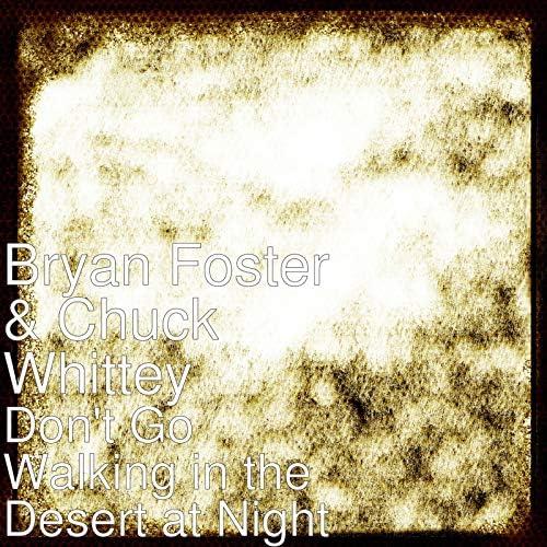 Bryan Foster & Chuck Whittey