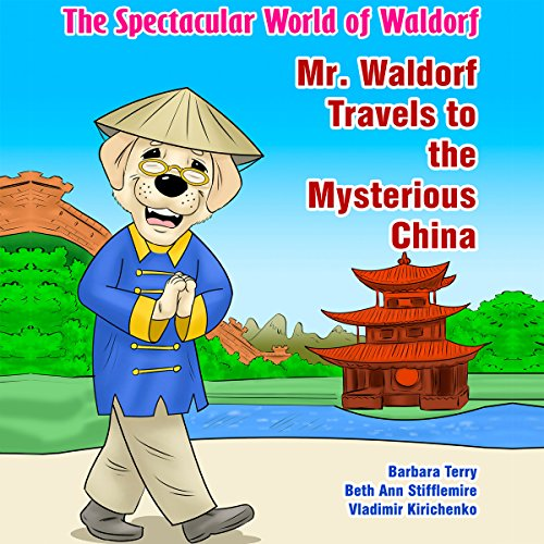 The Spectacular World of Waldorf: Mr. Waldorf Travels to the Mysterious China Titelbild