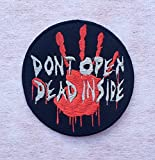 Walking Dead Don't Open Dead Inside Sew Iron On Embroidered Applique Badge Patch