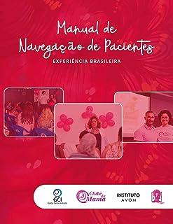 Manual de Navegação de Pacientes: Experiência Brasil (Portuguese Edition)