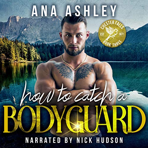 How to Catch a Bodyguard Audiobook By Ana Ashley cover art