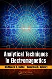 Analytical Techniques in Electromagnetics (English Edition)