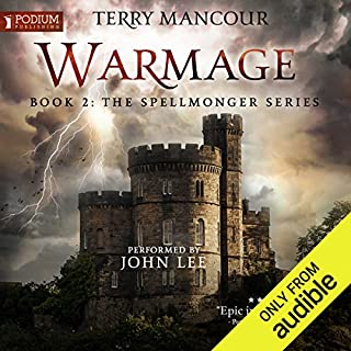 Warmage     Spellmonger, Book 2              Written by:                                                                                                                                 Terry Mancour                               Narrated by:                                                                                                                                 John Lee                      Length: 27 hrs and 23 mins     106 ratings     Overall 4.7