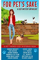 For Pet's Sake: A pet-themed cozy mystery anthology Kindle Edition