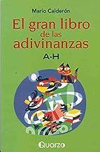 El gran libro de las adivinanzas A-H (Spanish Edition)