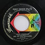 Willie Henderson & The Soul Explosions 45 RPM Funky Chicken (Part 1) / Funky Chicken (Part 2)
