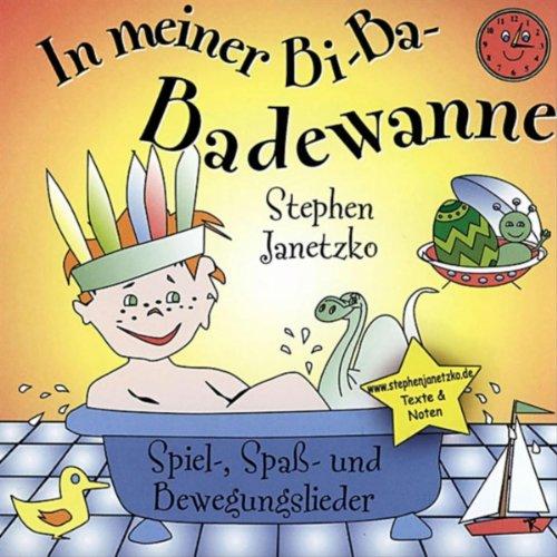 In meiner Bi-Ba-Badewanne (Original-Version)