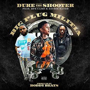 Big Plug Militia (feat. BPE Camo & Richie Banks)