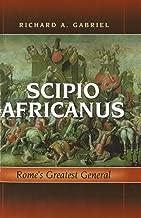 Best roman general scipio africanus Reviews