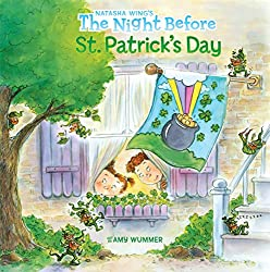 Image: The Night Before St. Patrick's Day | Paperback: 32 pages | by Natasha Wing (Author), Amy Wummer (Illustrator). Publisher: Grosset and Dunlap; 1st edition (January 22, 2009)