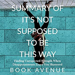 Summary of It's Not Supposed to Be This Way audiobook cover art