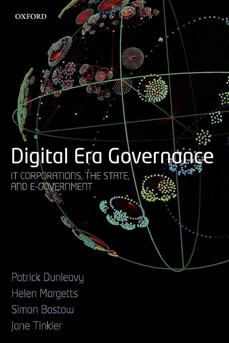 ひどい予定手段Digital Era Governance: IT Corporations, the State, and E-Government