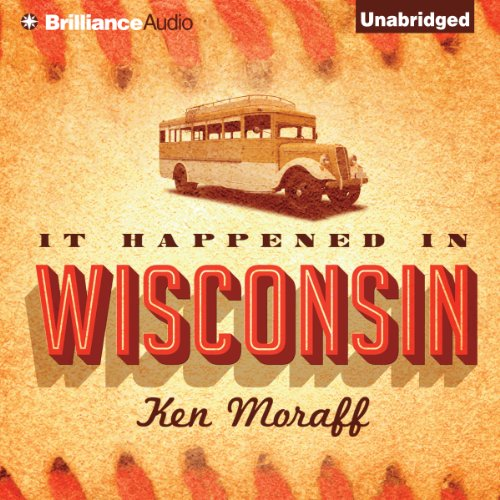 It Happened in Wisconsin audiobook cover art