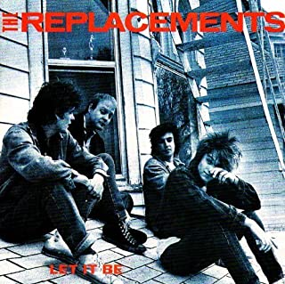 Let It Be by Replacements (2008-04-22)