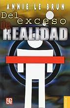 DEL EXCESO DE REALIDAD (Coleccion Popular (Fondo de Cultura Economica))