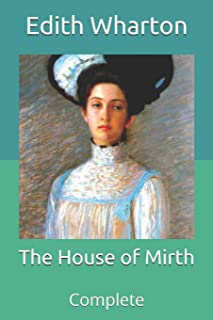 The House of Mirth: Complete