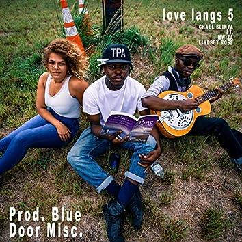 Love Langs 5 (feat. Mwiza & Lindsey Rose)