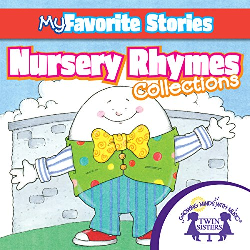 Couverture de Kids Favorite Stories: Nursery Rhymes Collection