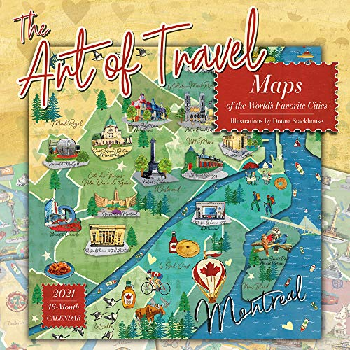 2021 The Art of Travel: Maps of the Worlds Favorite Cities, Illustrations by Donna Stackhouse 16-Month Wall Calendar