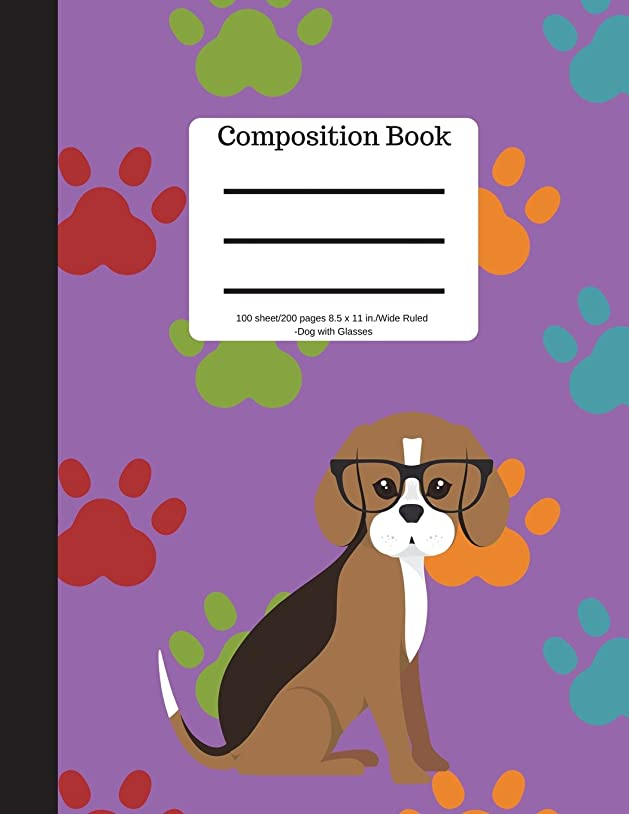 平手打ちそこやがてComposition Book 100 sheet/200 pages 8.5 x 11 in.-Wide Ruled-Dog with Glass: Pet Puppy Paws Notebook for School Kids | Student Journal | Writing Composition Book | Soft Cover