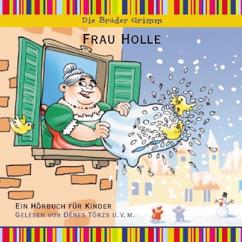 Frau Holle, Hörbuch für Kinder