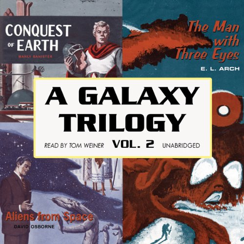 A Galaxy Trilogy, Volume 2 audiobook cover art