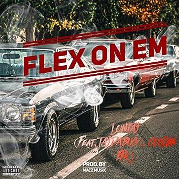 Flex on Em (feat. Taydabug & Cousin Fik)