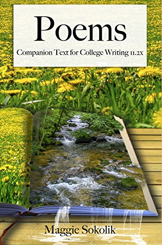 Download Poems: Companion Text for College Writing 11.2x (College Writing 11x Book 2) (English Edition) B07653YQHS