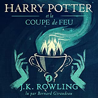 Harry Potter et la Coupe de Feu     Harry Potter 4              De :                                                                                                                                 J.K. Rowling                               Lu par :                                                                                                                                 Bernard Giraudeau                      Durée : 21 h et 56 min     414 notations     Global 4,8