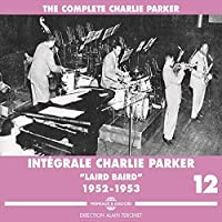 Integrale Charlie Parker Vol. 12 1952-53 (3CD) by Charlie Parker
