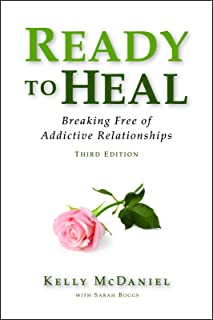 Ready to Heal: Breaking Free of Addictive Relationships