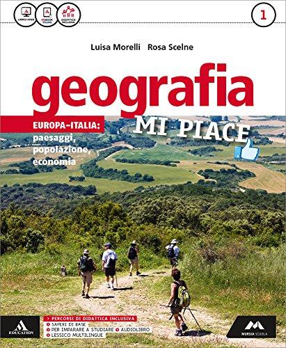 Geografia mi piace. Con Atlante-Regioni. Per la Scuola media. Con e-book. Con espansione online (Vol. 1)