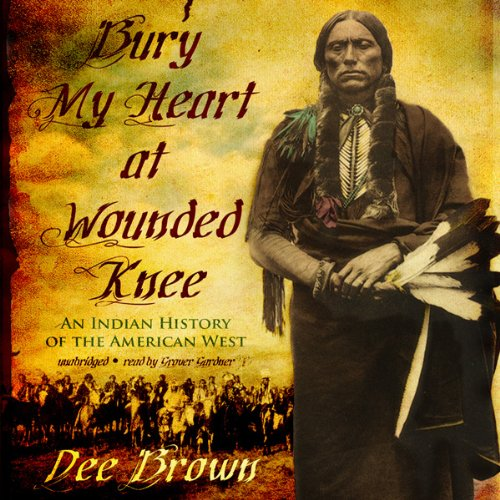 Bury My Heart at Wounded Knee cover art