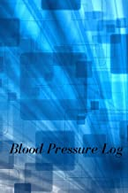 Blood Pressure Log: Blood Pressure Log Book 6in x 9in, Blood Pressure Tracking Book, Monday to Sunday Readings for 53 Weeks Undated Notebook With ... for Time and BP, Paperback December 12 2017