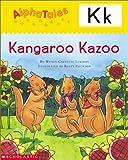 Letter K: Kangaroos Kazoo (Alpha Tales)